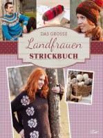 Das große Landfrauen Strickbuch