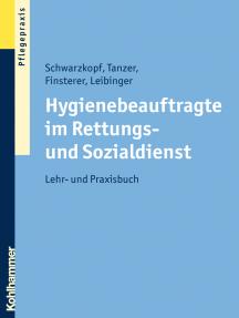 Hygienebeauftragte im Rettungs- und Sozialdienst: Lehr- und Praxisbuch