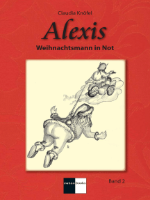 Alexis Band 2: Weihnachtsmann in Not