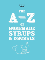 A-Z of Homemade Syrups and Cordials