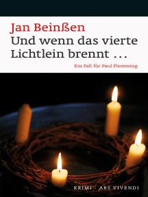 Und wenn das vierte Lichtlein brennt... (eBook): Ein Fall für Paul Flemming - Frankenkrimi