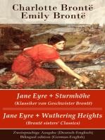 Jane Eyre + Sturmhöhe (Klassiker von Geschwister Brontë) / Jane Eyre + Wuthering Heights (Brontë sisters' Classics) - Zweisprachige Ausgabe (Deutsch-Englisch) / Bilingual edition (German-English)