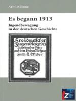 Es begann 1913