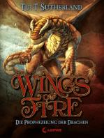 Wings of Fire 1 - Die Prophezeiung der Drachen