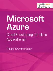 Microsoft Azure: Cloud Entwicklung für lokale Applikationen