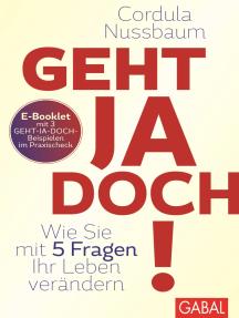 Praxis-Check Geht ja doch!: E-Booklet mit 3 Geht-ja-doch-Beispielen
