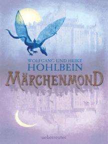 Märchenmond: Märchenmond Band 1