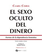 El sexo oculto del dinero: Formas de la dependencia femenina