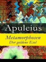 Metamorphosen - Der goldene Esel