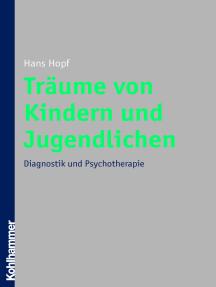 Träume von Kindern und Jugendlichen: Diagnostik und Psychotherapie