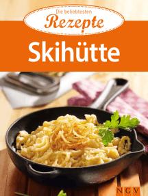 Skihütte: Die beliebtesten Rezepte