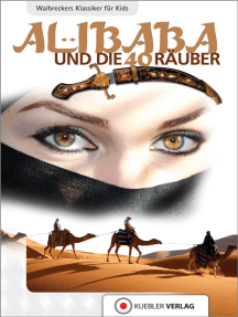 Ali Baba und die vierzig Räuber: Walbreckers Klassiker für die ganze Familie
