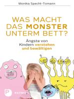 Was macht das Monster unterm Bett?
