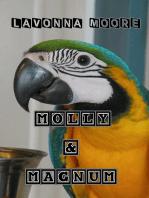 Molly & Magnum