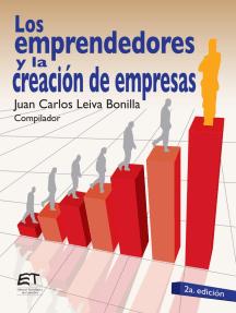 Los emprendedores y la creación de empresas