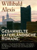 Gesammelte vaterländische Romane