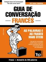 Guia de Conversação Português-Francês e mini dicionário 250 palavras