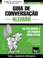 Guia de Conversação Português-Alemão e dicionário conciso 1500 palavras