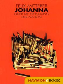 Johanna: oder die Erfindung der Nation