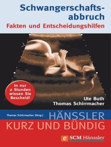 Schwangerschaftsabbruch: Fakten und Entscheidungshilfen