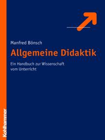 Allgemeine Didaktik: Ein Handbuch zur Wissenschaft vom Unterricht