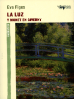 La luz: Y Monet en Giverny