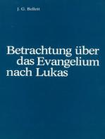 Betrachtungen über das Evangelium nach Lukas