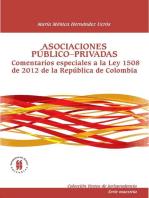 Asociaciones público-privadas: Comentarios especiales a la ley 1508 de 2012 de la República de Colombia
