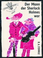 Der Mann der Sherlock Holmes war