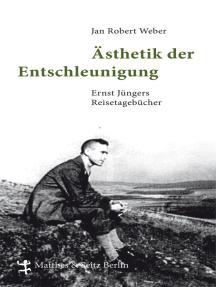 Ästhetik der Entschleunigung: Ernst Jüngers Reisetagebücher (1934 - 1960)