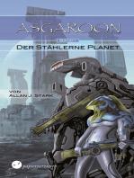 ASGAROON (1) - Der stählerne Planet