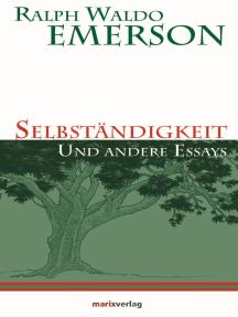 Selbständigkeit: und andere Essays