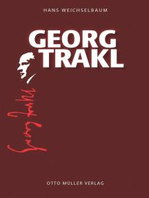 Georg Trakl: Eine Biographie