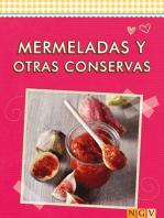 Mermeladas y otras conservas: Las mejores recetas