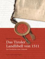 Das Tiroler Landlibell von 1511