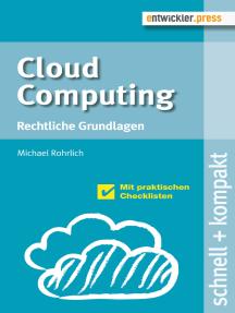Cloud Computing: Rechtliche Grundlagen