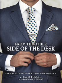 From the Other Side of the Desk: A Practical Guide to Shortening Your Job Search