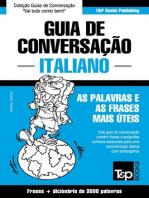 Guia de Conversação Português-Italiano e vocabulário temático 3000 palavras