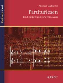 Partiturlesen: Ein Schlüssel zum Erlebnis Musik