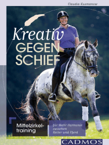 Kreativ gegen schief: Mittelzirkeltraining für mehr Harmonie zwischen Reiter und Pferd