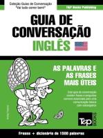 Guia de Conversação Português-Inglês e dicionário conciso 1500 palavras