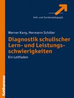 Diagnostik schulischer Lern- und Leistungsschwierigkeiten