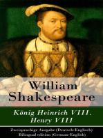 König Heinrich VIII. / Henry VIII - Zweisprachige Ausgabe (Deutsch-Englisch) / Bilingual edition (German-English)
