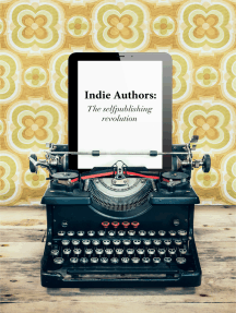 Indie Authors: The Self-Publishing Revolution