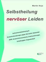 Selbstheilung nervöser Leiden.