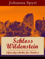 Schloss Wildenstein (Gruselgeschichte für Kinder)