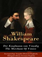 Der Kaufmann von Venedig / The Merchant Of Venice - Zweisprachige Ausgabe (Deutsch-Englisch) / Bilingual edition (German-English)