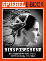 Hirnforschung - Eine Wissenschaft auf dem Weg, den Menschen zu enträtseln