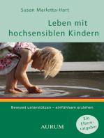 Leben mit hochsensiblen Kindern