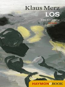 LOS: Eine Erzählung